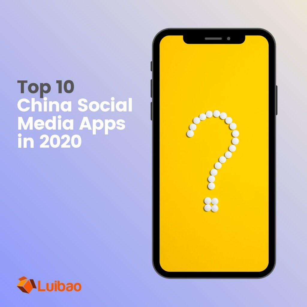 wechat is still the number one super china social media platform however there are a few interesting new social medias for companies to consider in this 2020's china social media apps ranking list