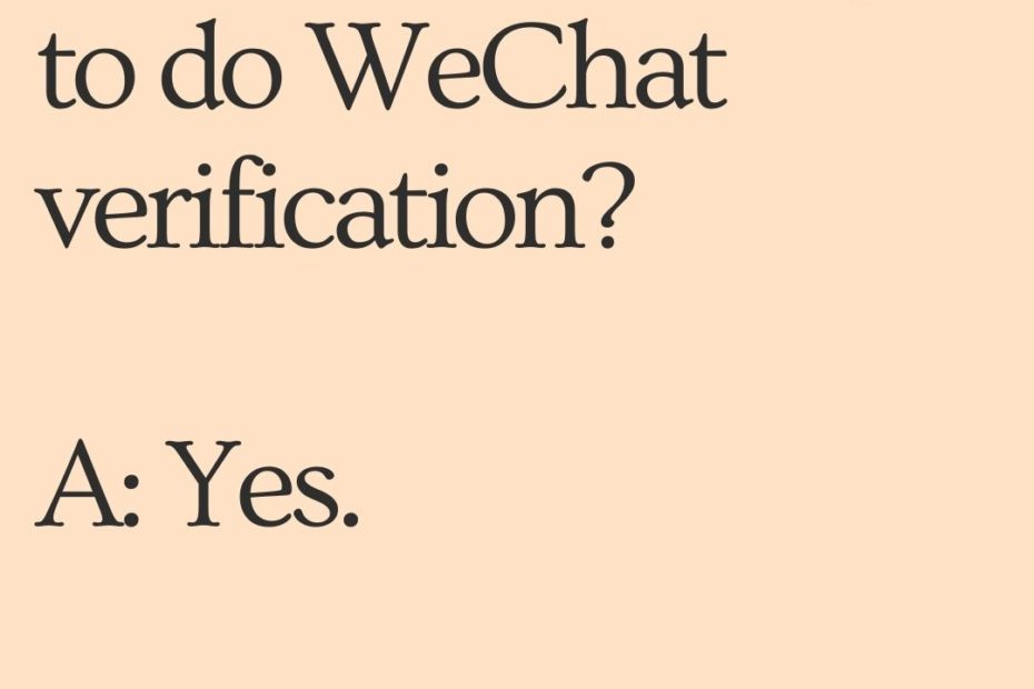 12 most wanted answers about wechat overseas account verification service